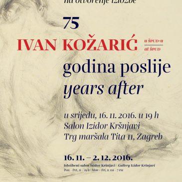 IVAN KOŽARIĆ u ŠPUD-u – 75 godina poslije